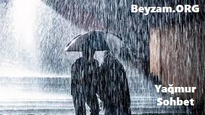 Yağmur Sohbet